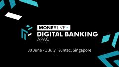 MoneyLIVE: Digital Banking APAC