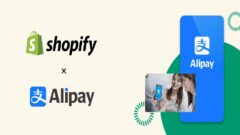 Shopify and Alipay enter into collaboration