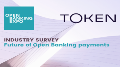 Open Banking Expo and Token team up for payments survey