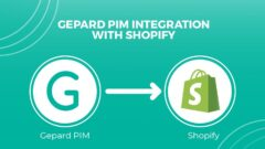 Gepard PIM Has Launched A Shopify Connector